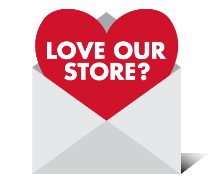 Love Our Store?